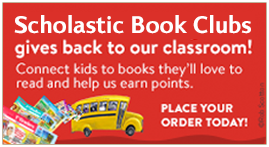 Scholastic Book Clubs - Place Your Order Today!